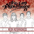 Last Transmission - Neon Nothingness
